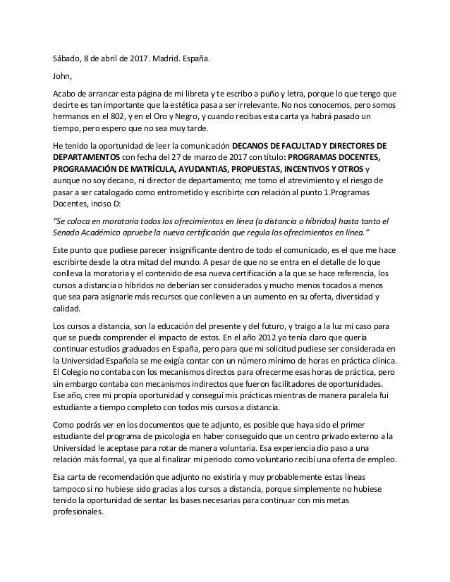 Sábado, 8 de abril de 2017. Madrid. España. John, Acabo de arrancar esta página de mi libreta y te escribo a puño y letra,...