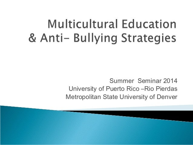 Multicultural Education and Anti-Bullying Strategies
