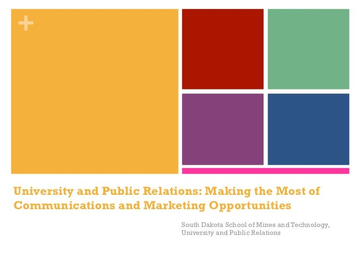 +University and Public Relations: Making the Most ofCommunications and Marketing Opportunities                           S...