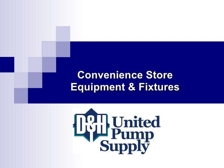 Convenience Store Equipment & Fixtures