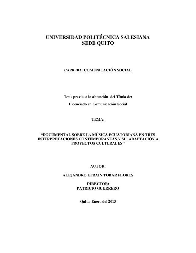 UNIVERSIDAD POLITÉCNICA SALESIANA SEDE QUITO CARRERA: COMUNICACIÓN SOCIAL Tesis previa a la obtención del Título de: Licen...