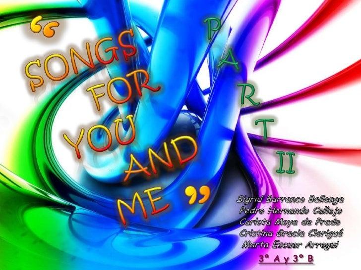 """""""<br />P<br />Songs<br />A<br />For<br />R<br />T<br />You<br />And<br />ii<br />""""<br />Me<br />Sigrid Barranco Ballonga<b..."""