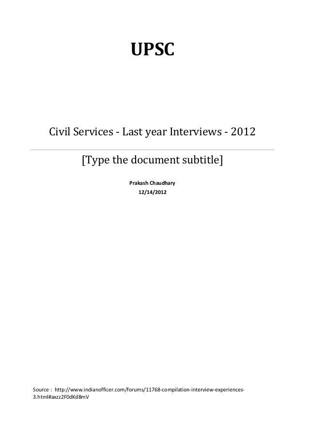 UPSC      Civil Services - Last year Interviews - 2012                   [Type the document subtitle]                     ...