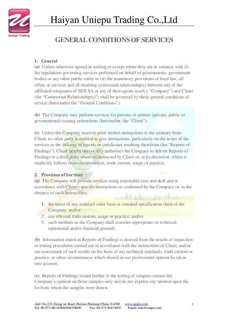 Haiyan Uniepu Trading Co.,Ltd             GENERAL CONDITIONS OF SERVICES1. General(a) Unless otherwise agreed in writing o...