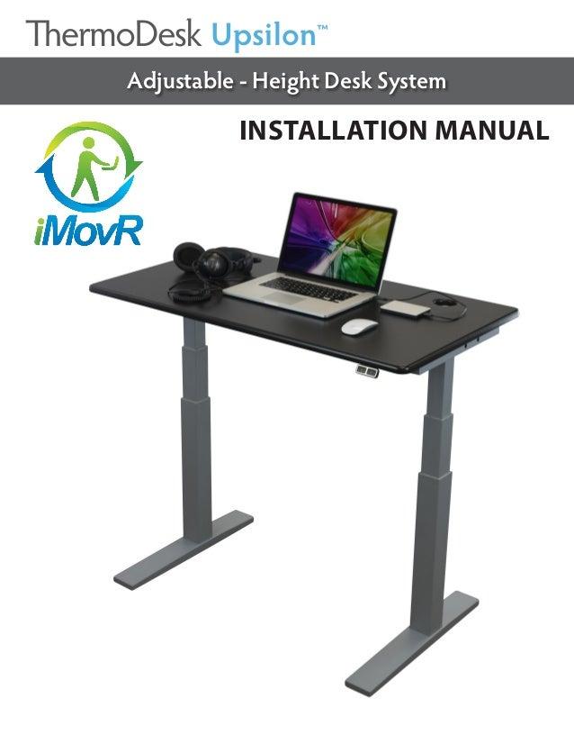 INSTALLATION MANUAL Adjustable - Height Desk System Upsilon™