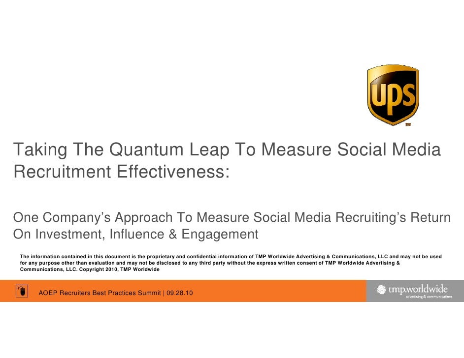 Taking The Quantum Leap To Measure Social Media Recruitment Effectiveness:  One Company's Approach To Measure Social Media...