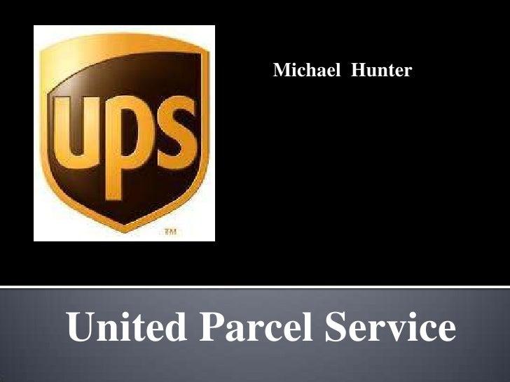 Michael HunterUnited Parcel Service