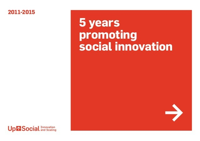 2011-2015 5 years promoting social innovation