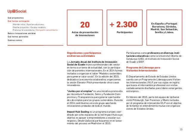 15 Organizamos y participamos en diversas actividades La Jornada Anual del Instituto de Innovación Social de Esade reúne a...