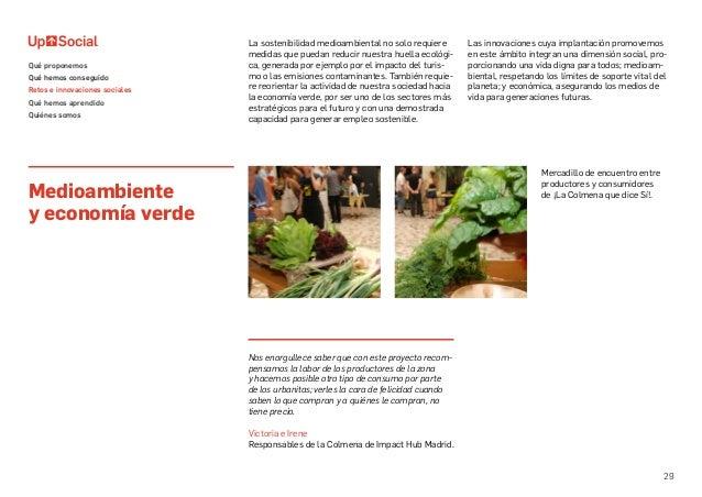 29 La sostenibilidad medioambiental no solo requiere medidas que puedan reducir nuestra huella ecológi- ca, generada por e...