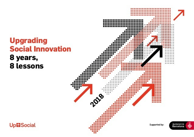 Supported by: Upgrading Social Innovation 8 years, 8 lessons 2018