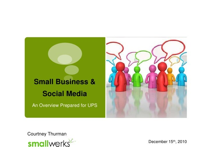 Small Business & Social Media 2010 - Prepared for UPS