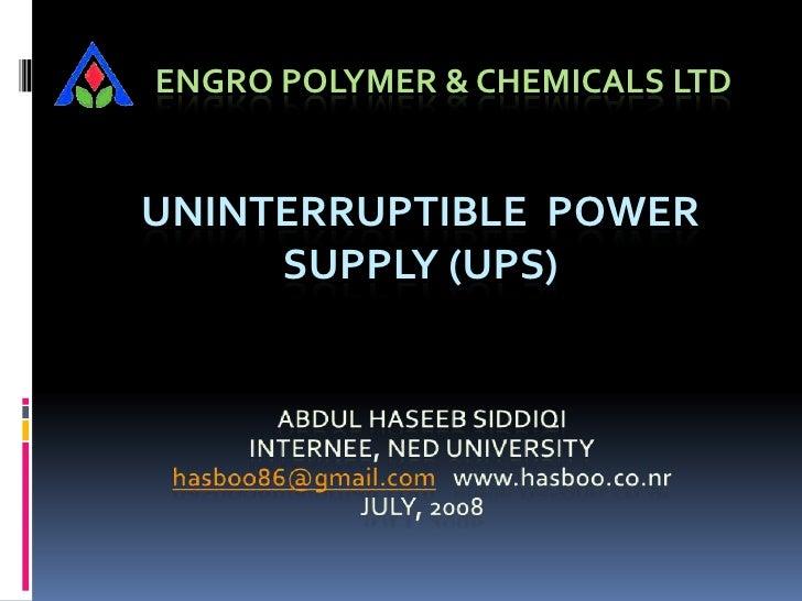 ENGRO POLYMER & CHEMICALS LTD   UNINTERRUPTIBLE POWER      SUPPLY (UPS)