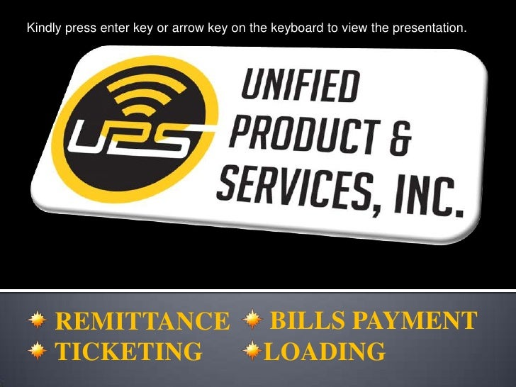Kindly press enter key or arrow key on the keyboard to view the presentation.<br /> BILLS PAYMENT<br />LOADING<br /> REMIT...