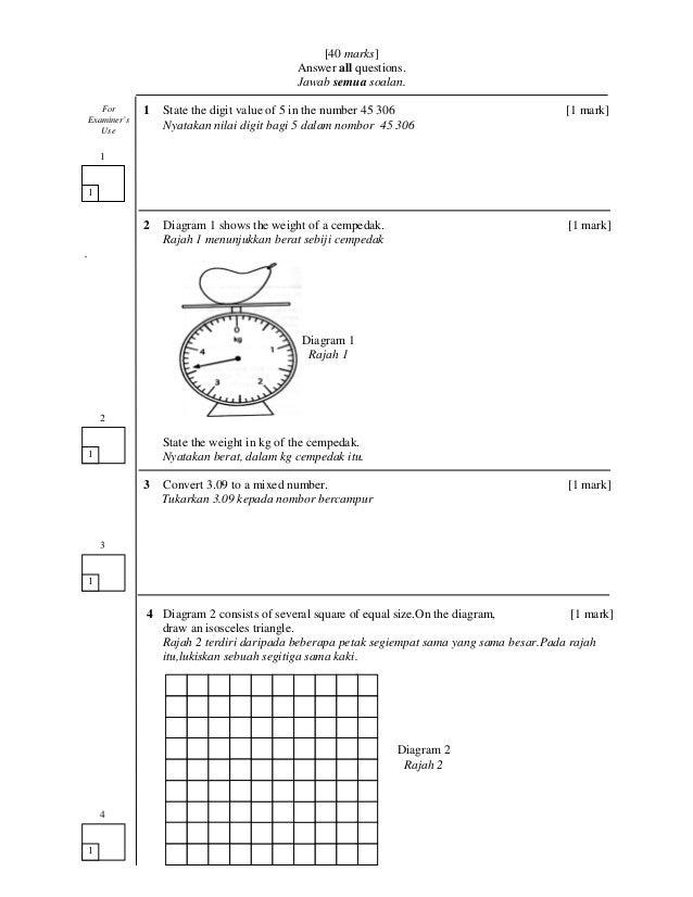 [40 marks]Answer all questions.Jawab semua soalan.1 State the digit value of 5 in the number 45 306 [1 mark]Nyatakan nilai...