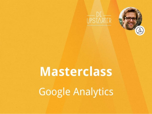 Masterclass Google Analytics