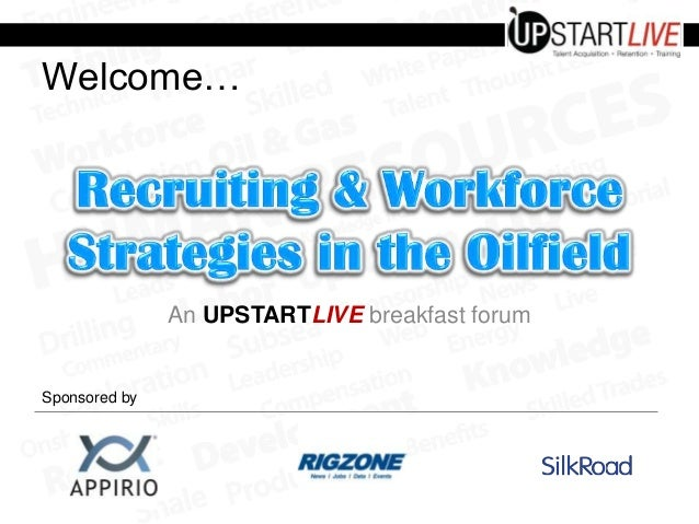 Welcome…  An UPSTARTLIVE breakfast forum  Sponsored by