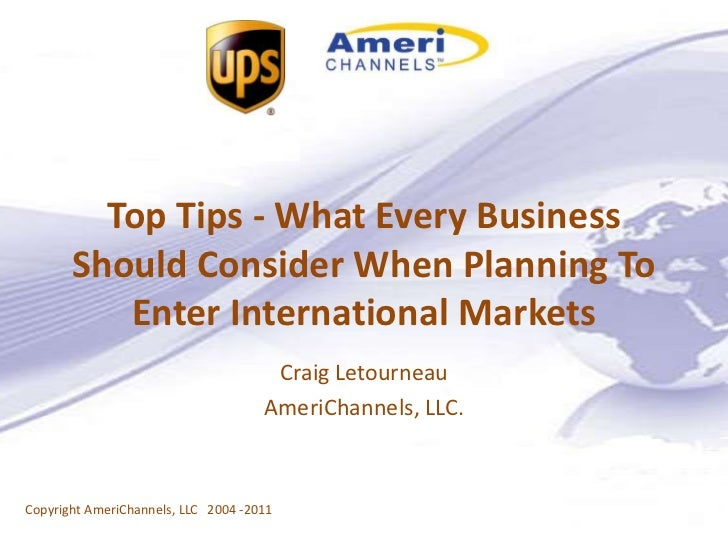 Top Tips - What Every Business       Should Consider When Planning To          Enter International Markets                ...