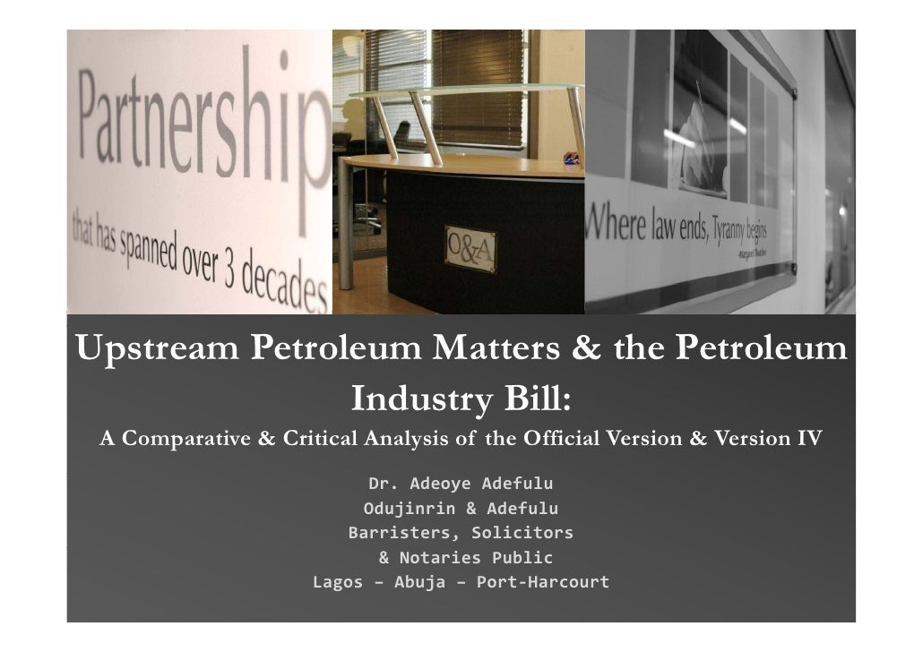 Upstream Petroleum Matters & the Petroleum                Industry Bill:  A Comparative & Critical Analysis of the Officia...