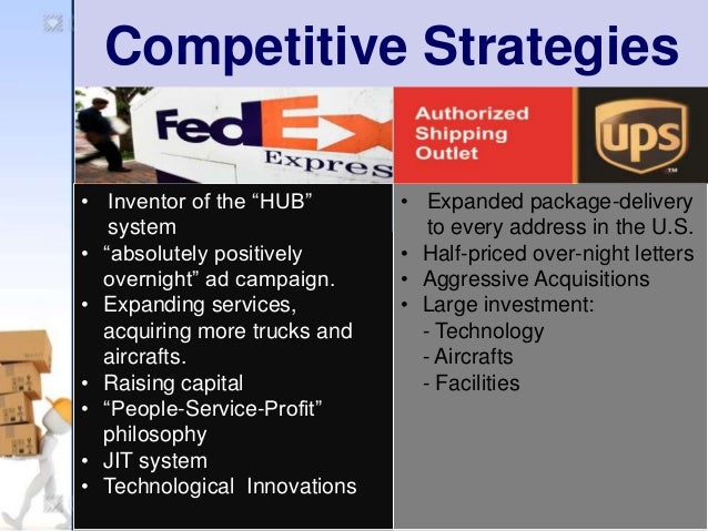 fedex vs ups battle for value The battle for value: vs united parcel service of america  the competition between fedex and ups for dominance of the $19 billion air-express.