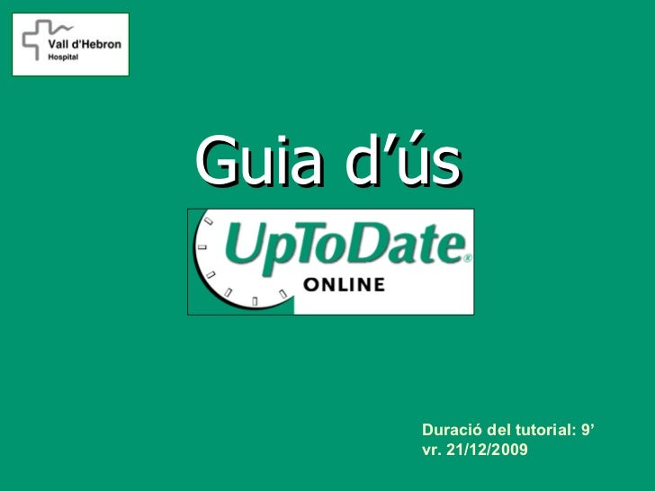 Guia d'ús       Duració del tutorial: 9'       vr. 21/12/2009