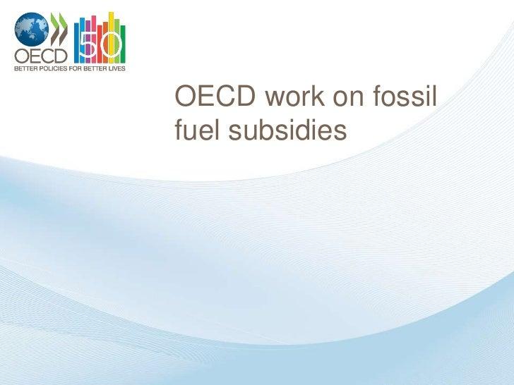 OECD work on fossilfuel subsidies
