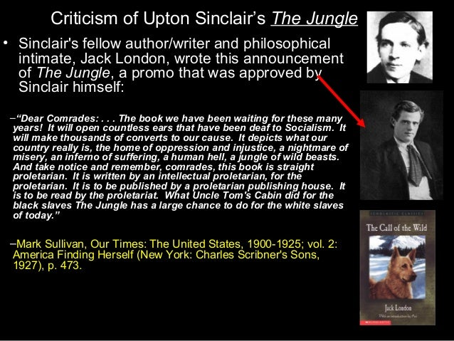 an examination of the jungle by upton sinclair The project gutenberg ebook of the jungle, by upton sinclair this ebook is for   at wwwgutenbergorg title: the jungle author: upton sinclair release date:   it was a study in colors now, this smoke in the sunset light it was black and.