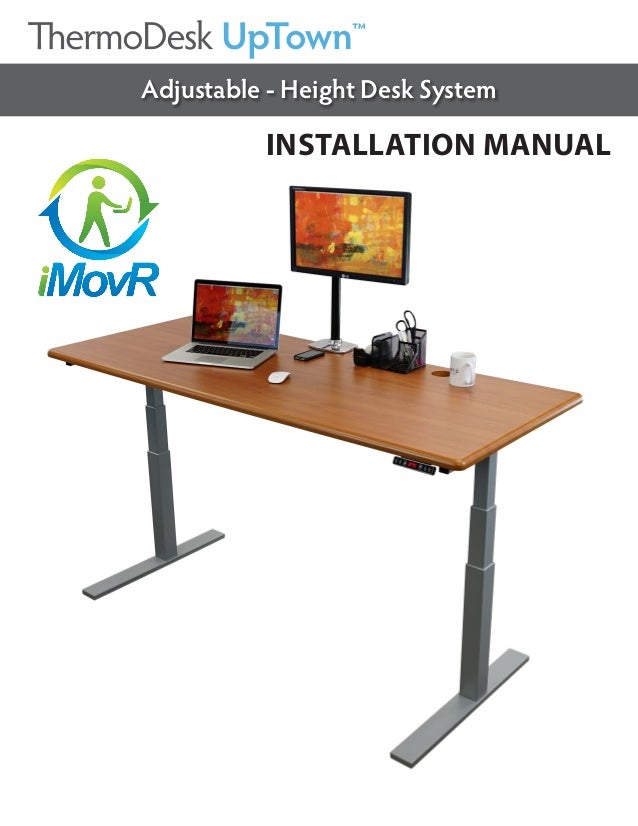 INSTALLATION MANUAL Adjustable - Height Desk System UpTown™