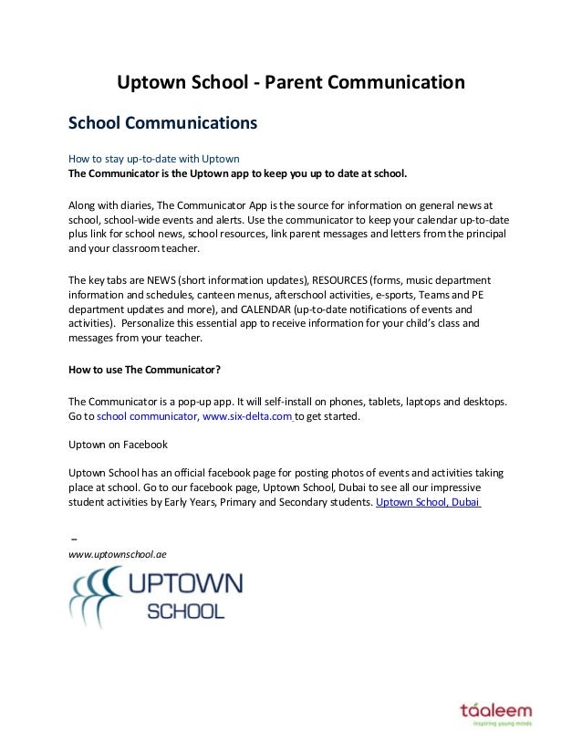 Uptown School - Parent Communication School Co u icatio s How to stay up-to-date with Uptown The Communicator is the Uptow...