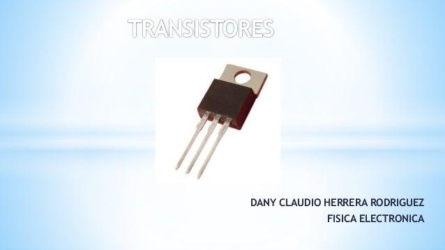 DANY CLAUDIO HERRERA RODRIGUEZ FISICA ELECTRONICA
