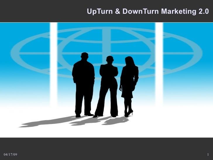 UpTurn & DownTurn Marketing 2.0