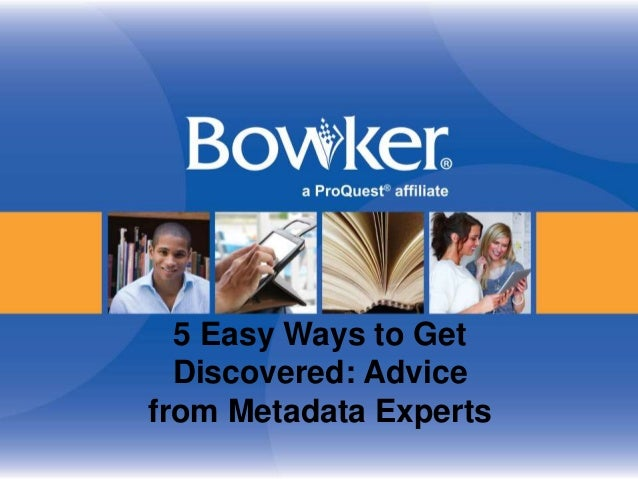 5 Easy Ways to Get Discovered: Advice from Metadata Experts