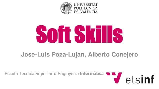Soft Skills Jose-Luis Poza-Lujan, Alberto Conejero