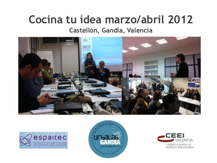 Presentaci n de los talleres cocina tu idea en la upv de - Talleres de cocina en valencia ...
