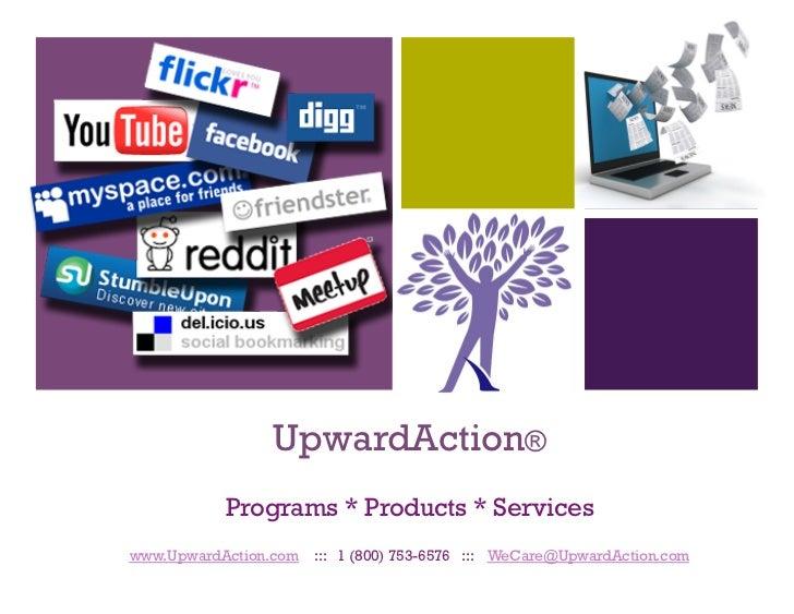 UpwardAction®   Statement of Capabilitieswww.UpwardAction.com ::: 1 (800) 753-6576