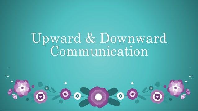Upward & Downward Communication