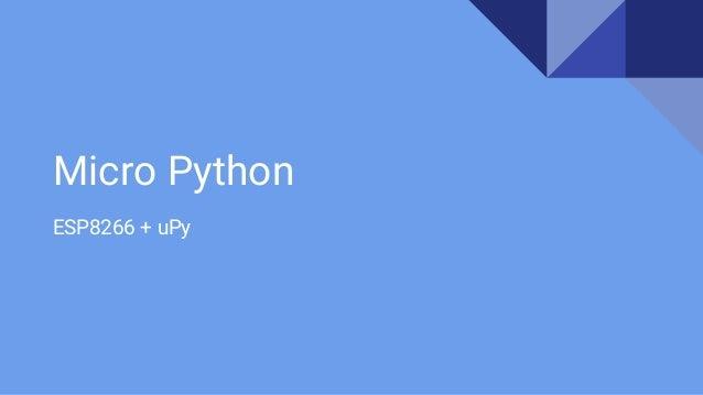 Micro Python ESP8266 + uPy