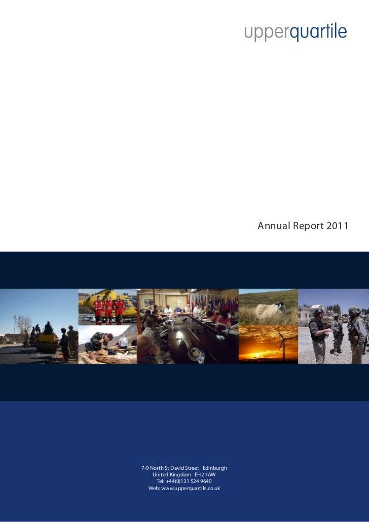 Annual Report 20117-9 North St David Street Edinburgh     United Kingdom EH2 1AW      Tel: +44(0)131 524 9640   Web: www.u...