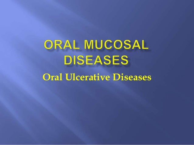 Oral Ulcerative Diseases