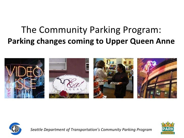 The Community Parking Program: Parking changes coming to Upper Queen Anne