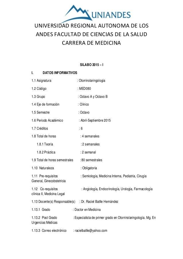 UNIVERSIDAD REGIONAL AUTONOMA DE LOS ANDES FACULTAD DE CIENCIAS DE LA SALUD CARRERA DE MEDICINA SILABO 2015 – I I. DATOS I...