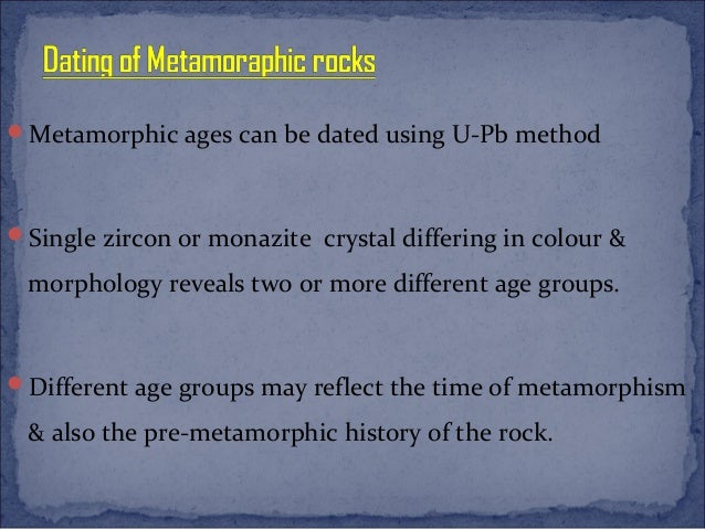 Zircon dating metamorphic rocks