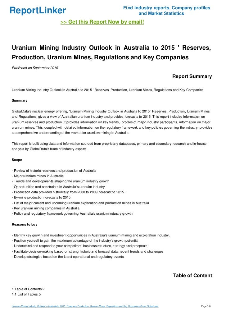 Uranium Mining Industry Outlook in Australia to 2015 ' Reserves, Prod…