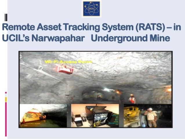 Remote Asset Tracking System (RATS) – in UCIL's Narwapahar Underground Mine