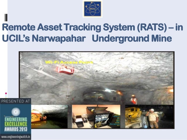 Remote Asset Tracking System (RATS) – in UCIL's Narwapahar Underground Mine