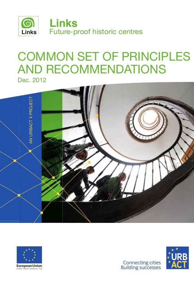ANURBACTIIPROJECT Future-proof historic centres COMMON SET OF PRINCIPLES AND RECOMMENDATIONS Dec. 2012