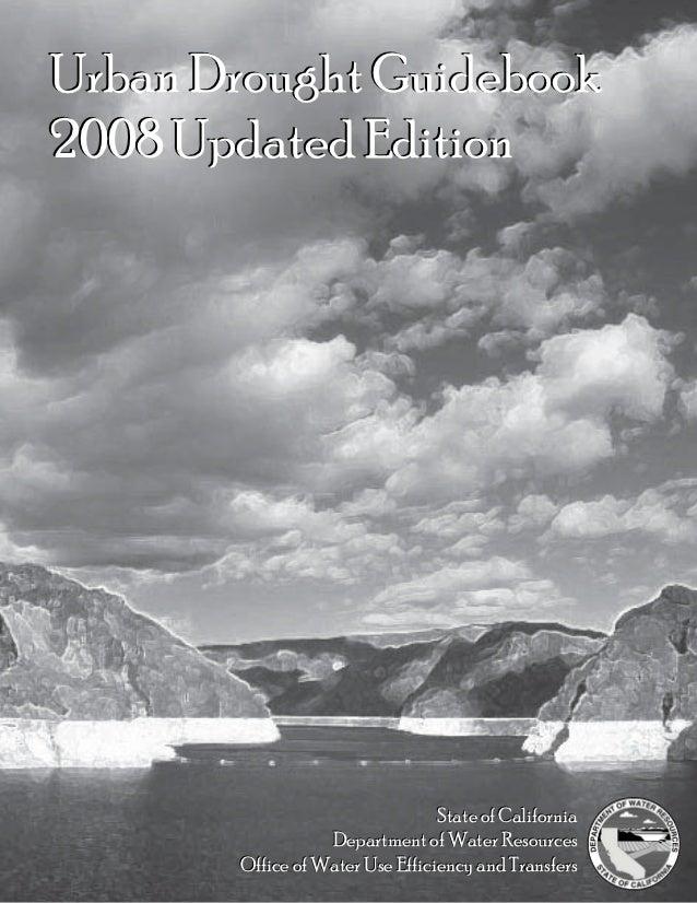 Urban Drought Guidebook2008 Updated Edition                                 State of California                  Departmen...