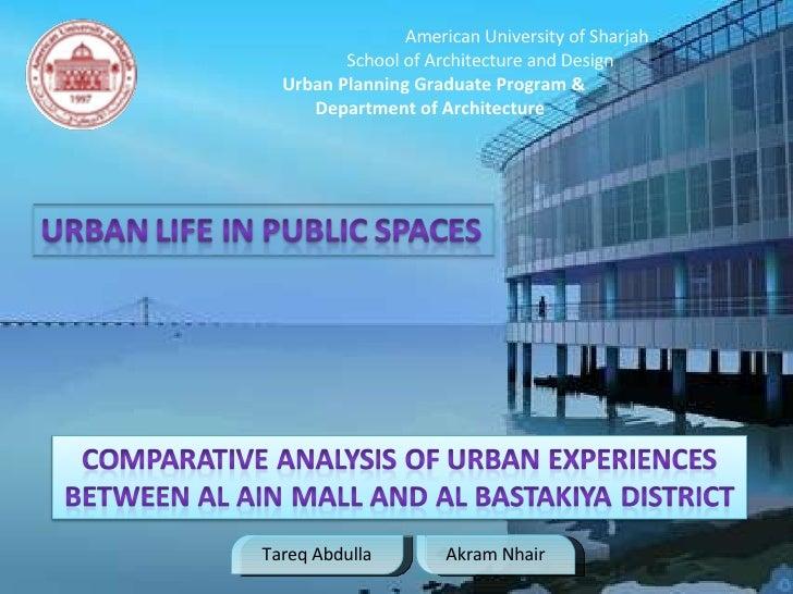 Tareq Abdulla Akram Nhair American University of Sharjah   School of Architecture and Design   Urban Planning Graduate Pro...