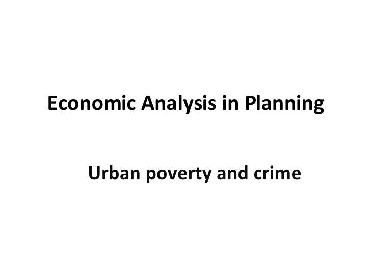 Urban Poverty And Crime