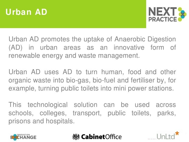Urban AD Urban AD promotes the uptake of Anaerobic Digestion (AD) in urban areas as an innovative form of renewable energy...